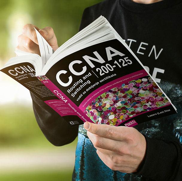 CCNA ROUTING AND SWITCHING 200-125: Vodič za dobijanje sertifikata