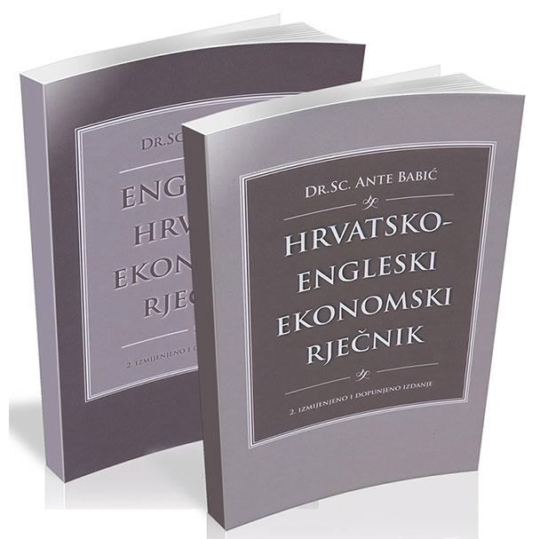 ENGLESKO-HRVATSKI I HRVATSKO-ENGLESKI EKONOMSKI RJEČNIK