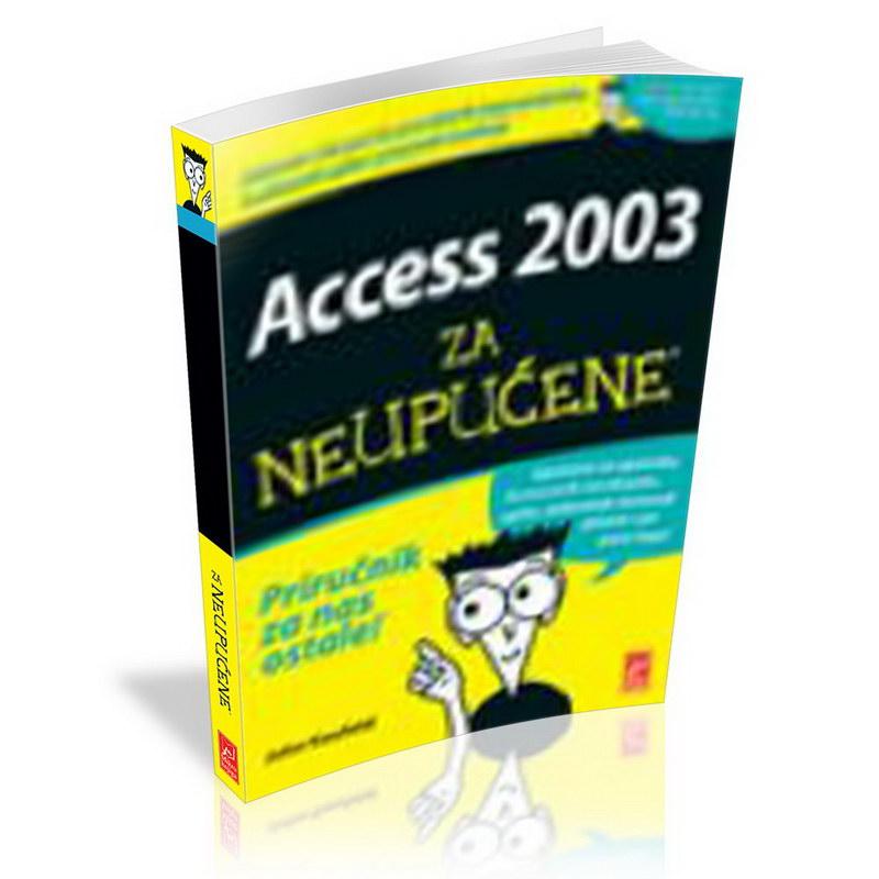 ACCESS 2003 ZA NEUPUĆENE