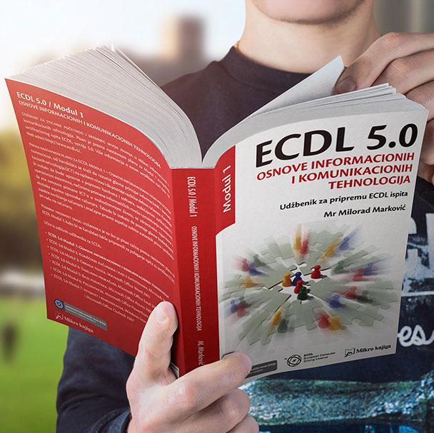 ECDL 5.0 MODUL 1: OSNOVE INFORMACIONIH I KOMUNIKACIONIH TEHNOLOGIJA